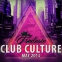 Frederie - Club Culture  (May 2013)