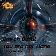 Emrah Barut - you are not alone  (original mix)