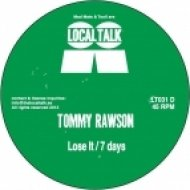 Tommy Rawson - 7 Days  (Original Mix)