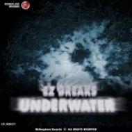 EZ BREAKS - Underwater  (Original Mix)