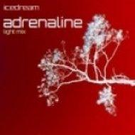 Icedream - Adrenaline  (Light Mix)