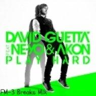 David Guetta feat. Ne-Yo & Akon - Play Hard  (FM-3 Breaks Mix)
