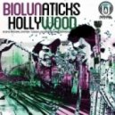 Biolunaticks - Hollywood  (Original Mix)