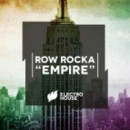 Row Rocka - Empire  (Original Mix)