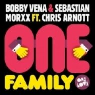 Bobby Vena, Sebastian Morxx, Chris Arnott - One Family  (Jungle Jim Remix)