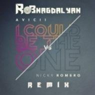 Avicii vs Nicky Romero - I Could Be The One  (Rob Nagdalyan Remix)