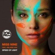Miss Nine, Melanie Lynx - Speed Of Light  (Extended Mix)