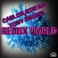 Tony Brown, Carlos Rivera - Can You Hear The Beat Feat. Mia  (Original Mix)