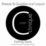 Loquai, Breeze & Quadrat - Falling Stars  (Timewave Remix)