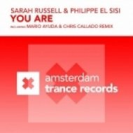Sarah Russell & Philippe El Sisi - You Are  (Philippe El Sisi Remix)