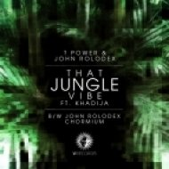 T Power & John Rolodex - That Jungle Vibe  (feat. Khadija)
