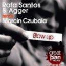 rafa santos - blow up  (marcin czubala remix)