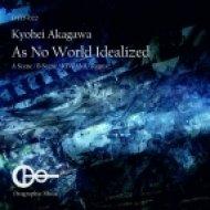 Kyohei Akagawa - As No World Idealized  (B Scene)