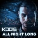 Kodie - All Night Long  (Extended Mix)