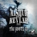 Mashur & Kevlar - Roots (Original Mix)
