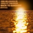 Dima Meleshkin vs. Kings of tomorrow - Back to sunshine  (bootleg)