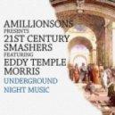Amillionsons, 21st Century Planet Smashers, Eddy Temple Morris - Underground Night Music  (Instrumental)