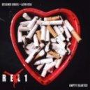 Designer Drugs x Alvin Risk   - Empty Hearted  (REL1 RE-DUB)