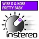 Wise D & Kobe - Everybody\'s Singing  (Original Mix)