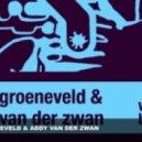 Addy Van Der Zwan, Koen Groeneveld - Ah  (Original Mix)