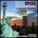 Epos - All Saints Day  (Roger Shah\'s Original Mix)