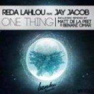 Reda Lahlou feat. Jay Jacob - One Thing  (Matt De La Peet Remix)