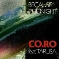 Co.Ro. Feat. Taleesa - Because the Night  (Original Mix)