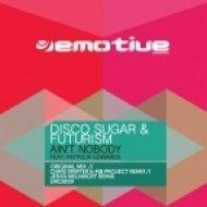 Disco Sugar & Futurism feat. Patricia Edwards - Ain\'t Nobody  (Jenya Melnikoff Remix)