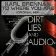 Karl Brennan - To Where You Are  (Original Mix)