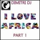 Dimitri Dj - Afromania  (Original Mix)
