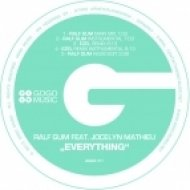 Ralf GUM, Jocelyn Mathieu - Everything  (Ezel Remix)