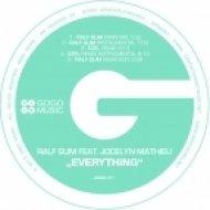 Ralf GUM, Jocelyn Mathieu - Everything  (Ralf GUM Main Mix)