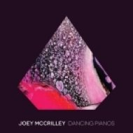 Joey Mccrilley - Dancing Pianos  ()