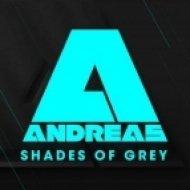 Andreas - Shades Of Grey  (Original Mix)