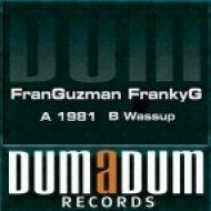 Fran Guzman, Franky G - 1981  (Original Mix)