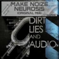 Makenoize - Neurosis  (Original Mix)