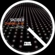 Skober - Channel A  (Original Mix)