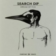 Search DiP - Dream Of You  (Original Mix)