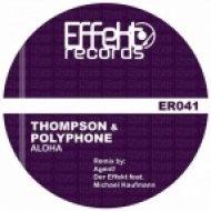 Thompson, Polyphone - Aloha  (Agent! Remix)