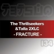 The Thrillseekers & Talla 2XLC - Fracture  (Darren Porter Remix)