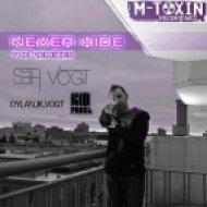 Seth Vogt - Never Hide  (Dylan.JK.Vogt Remix)