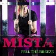 Mista - Feel The Breeze  (Scotty Remix)