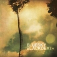 Blue Sky Black Death - All The News Is Bad Again ()
