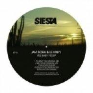 Le Vinyl, Javi Bora - Yes Baby Yes  (Original Mix)