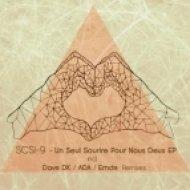 SCSI-9 - Un Seul Sourire Pour Nous Deux  (Raw Mix)