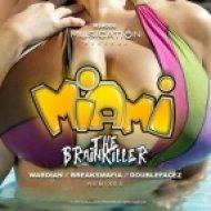 The Brainkiller - Miami  (Wardian Remix)