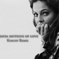 Maysa - Motions of Love  (Koschy Remix)