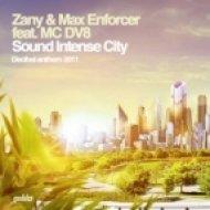 Zany & Max Enforcer feat. MC DV8 - Sound Intense City  (DJ Dayz Bootleg Mix)