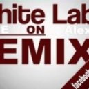 White Label - Come On  (Alex K Remix)