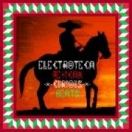 Electroteca - Mexican Porno Star  ()